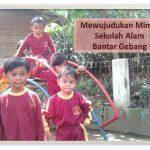 Mewujudkan Mimpi Sekolah Alam Bantar Gebang