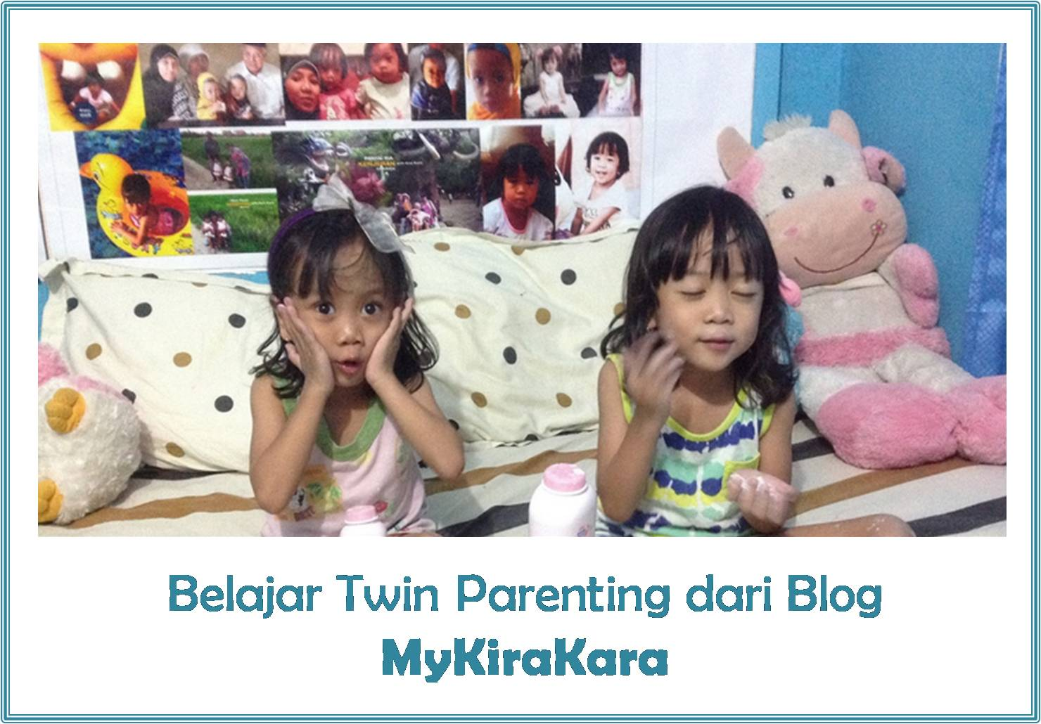 Blog twin parenting mykirakara Wiwid Wadmira