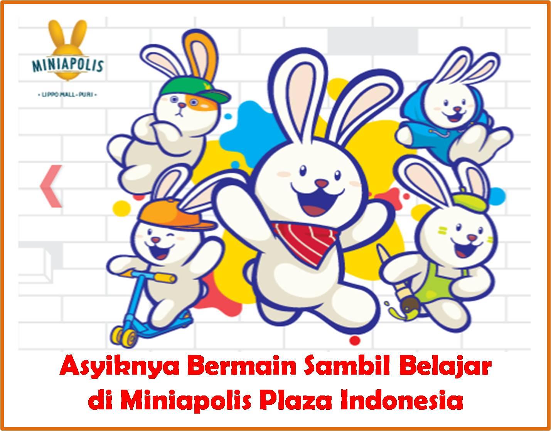 Bermain di Miniapolis Plaza Indonesia