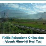 Reksadana Online dan Sebuah Mimpi di Hari Tua