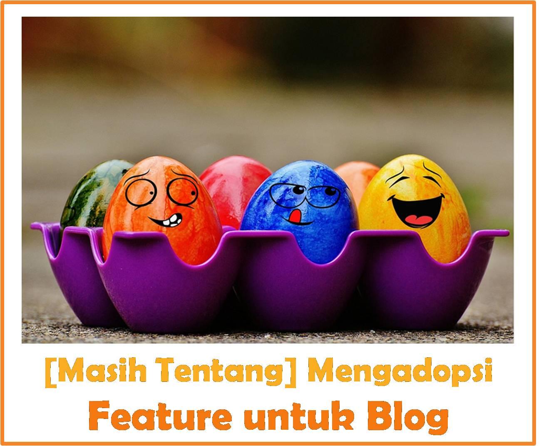 mengadopsi-feature-untuk-blog-2