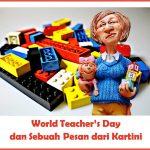 World Teacher's Day dan Sebuah Pesan dari Kartini