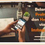 Belanja Praktis dan Hemat Via Instagram