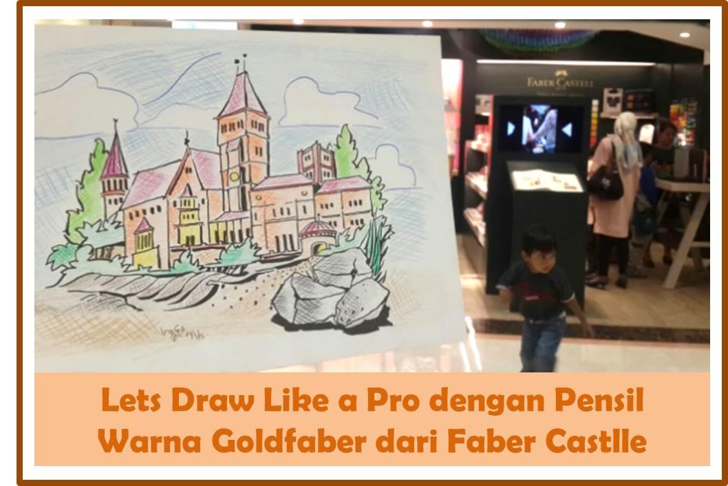 Lets Draw Like A Pro Dengan Pensil Warna Goldfaber Dari Faber